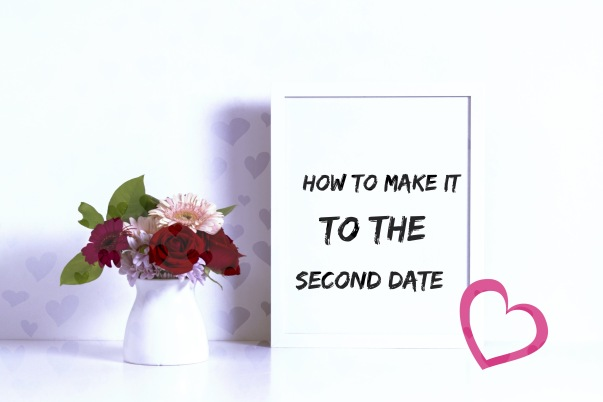 How to make it to the second date 2